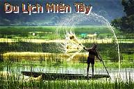Tour 4 Ngày 3 Đêm : Vĩnh Long - Rạch Giá - Cà Mau - Cần Thơ